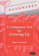 Cover image for 'Bookmarks: A Companion Text for Growing Up'
