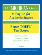 Book cover for '<div><b>The Michigan Guide to English for Academic Success and Better TOEFL&reg; Test Scores</b><br></div>'