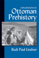 Book cover for 'Explorations in Ottoman Prehistory'