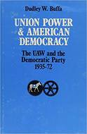 Book cover for 'Union Power and American Democracy'