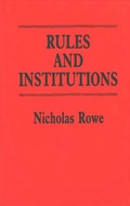 Book cover for 'Rules and Institutions'
