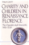 Cover image for 'Charity and Children in Renaissance Florence'