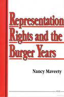 Cover image for 'Representation Rights and the Burger Years'