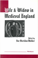 Book cover for 'Wife and Widow in Medieval England'