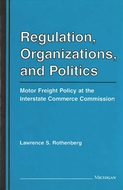 Cover image for 'Regulation, Organizations, and Politics'
