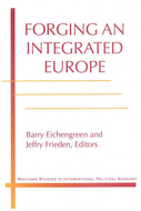 Book cover for 'Forging an Integrated Europe'