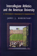 Cover image for 'Intercollegiate Athletics and the American University'