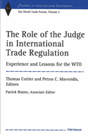 Cover image for 'The Role of the Judge in International Trade Regulation'