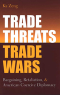 Cover image for 'Trade Threats, Trade Wars'