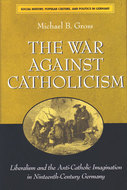 Book cover for 'The War against Catholicism'