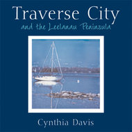 Cover image for 'Traverse City and the Leelanau Peninsula'