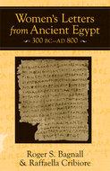 Cover image for 'Women's Letters from Ancient Egypt, 300 BC-AD 800'