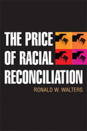 Book cover for 'The Price of Racial Reconciliation'