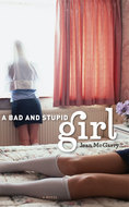 Cover image for 'A Bad and Stupid Girl'