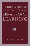 Book cover for 'History, Medicine, and the Traditions of Renaissance Learning'