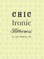 Book cover for 'Chic Ironic Bitterness'