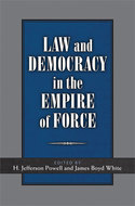 Book cover for 'Law and Democracy in the Empire of Force'