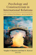 Cover image for 'Psychology and Constructivism in International Relations'