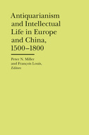 Cover image for 'Antiquarianism and Intellectual Life in Europe and China, 1500-1800'