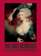 Book cover for 'The First Actresses'