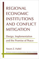 Book cover for 'Regional Economic Institutions and Conflict Mitigation'
