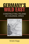 Cover image for 'Germany's Wild East'