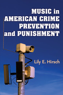 Cover image for 'Music in American Crime Prevention and Punishment'