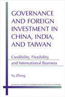 Book cover for 'Governance and Foreign Investment in China, India, and Taiwan'