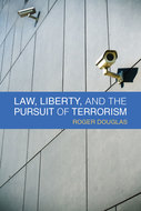Cover image for 'Law, Liberty, and the Pursuit of Terrorism'