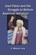 Book cover for 'Jean Paton and the Struggle to Reform American Adoption'