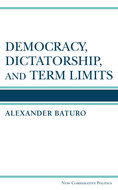 Book cover for 'Democracy, Dictatorship, and Term Limits'