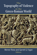 Book cover for 'The Topography of Violence in the Greco-Roman World'