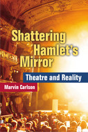 Book cover for 'Shattering Hamlet's Mirror'