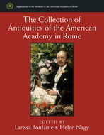 Cover image for 'The Collection of Antiquities of the American Academy in Rome'