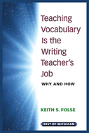 Cover image for 'Teaching Vocabulary Is the Writing Teacher's Job'