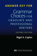 Cover image for 'Answer Key for Grammar Choices for Graduate and Professional Writers, Second Edition'