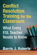Product cover for 'Conflict Resolution Training for the Classroom: What Every ESL Teacher Needs to Know'