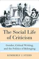 Product cover for 'The Social Life of Criticism: Gender, Critical Writing, and the Politics of Belonging'