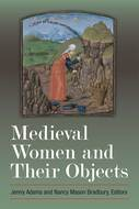 Cover image for 'Medieval Women and Their Objects'