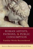 Book cover for 'Roman Artists, Patrons, and Public Consumption'