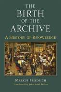 Cover image for 'The Birth of the Archive'