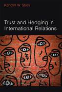 Book cover for 'Trust and Hedging in International Relations'