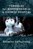 Book cover for 'Formulas for Motherhood in a Chinese Hospital'