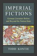 Product cover for 'Imperial Fictions: German Literature Before and Beyond the Nation-State'