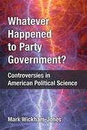 Book cover for 'Whatever Happened to Party Government?'