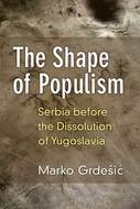 Cover image for 'The Shape of Populism'