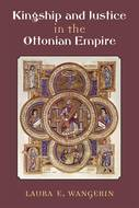 Book cover for 'Kingship and Justice in the Ottonian Empire'