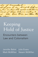 Product cover for 'Keeping Hold of Justice: Encounters between Law and Colonialism'