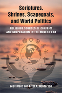 Cover image for 'Scriptures, Shrines, Scapegoats, and World Politics'