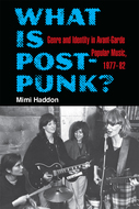 Cover image for 'What Is Post-Punk?'